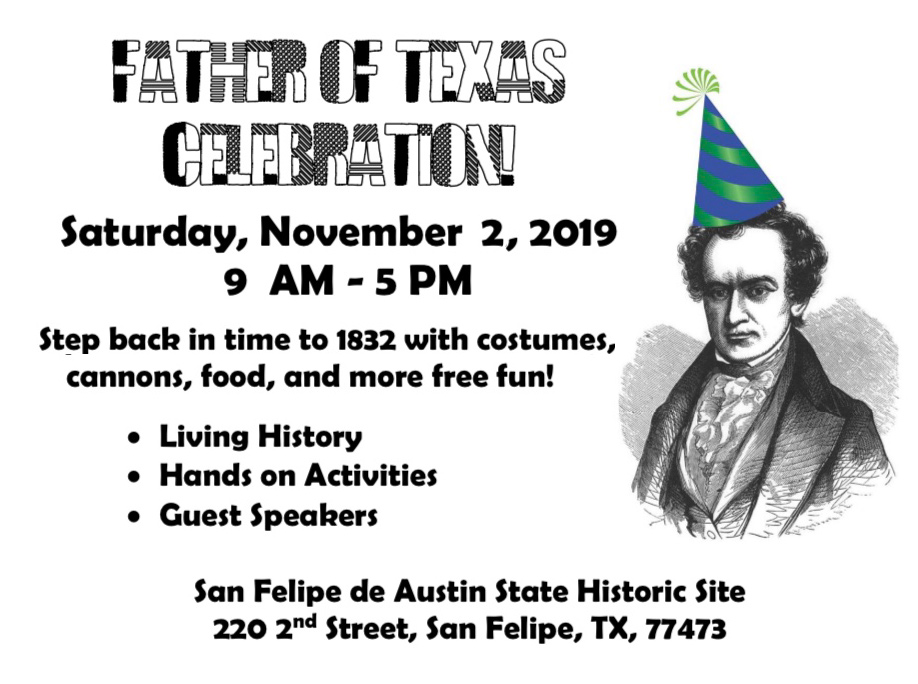 Father of Texas Birthday Celebration